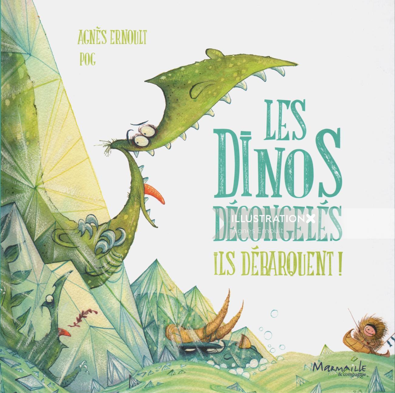 Book illustration of les dinos decongeles