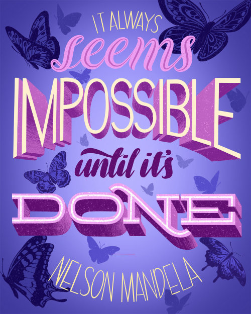 lettering quotation by Nelson Mandela