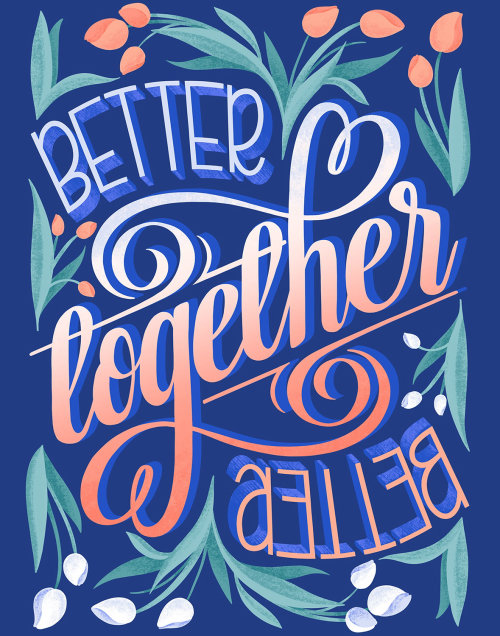 Better together calligraphy art