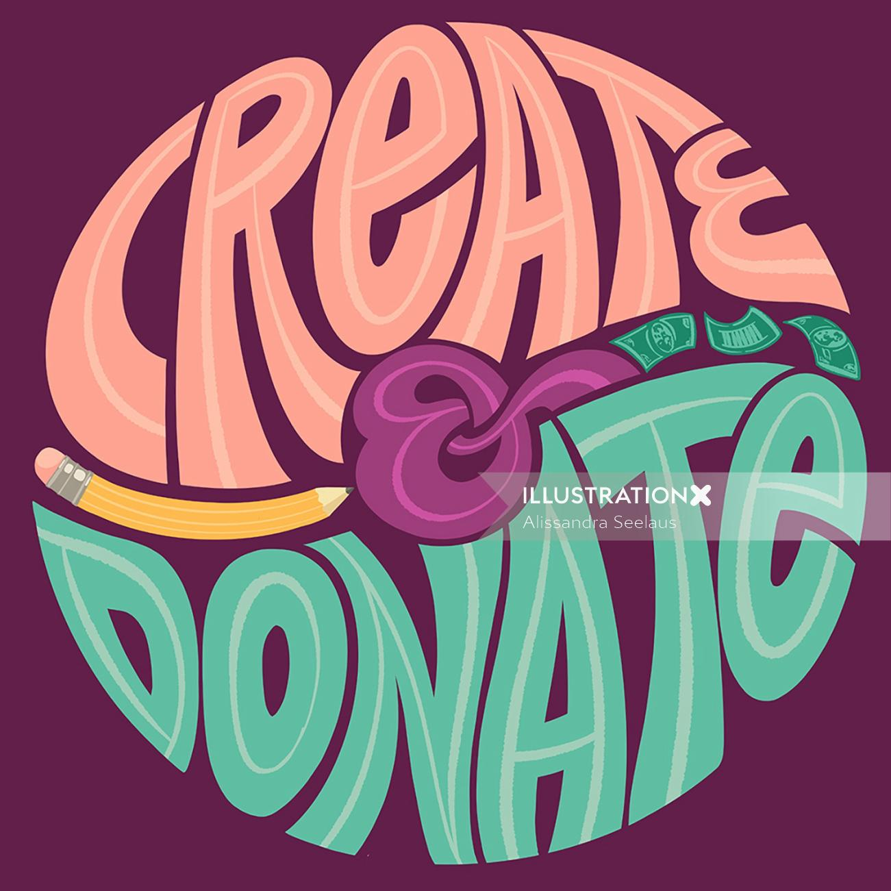 Conceptual lettering of create & donate