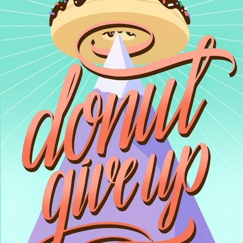 Inspirational lettering of don't give up