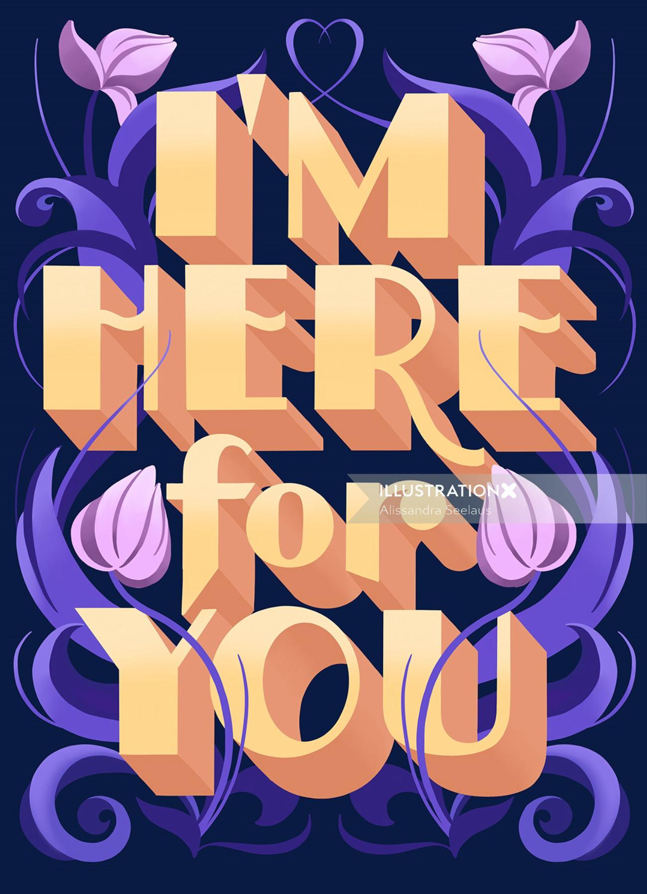 Lettering art of i'm here for you