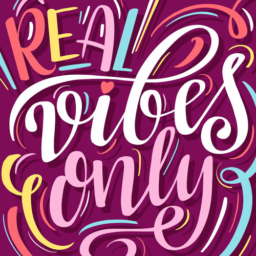Lettering art of real vibes only
