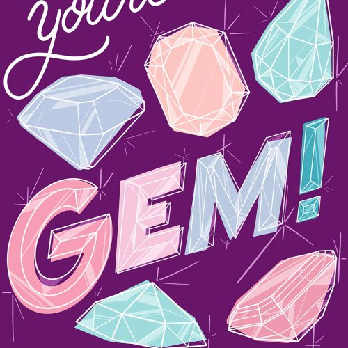 Graphic lettering of you're such a gem