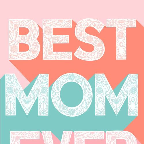 Best mom ever lettering art