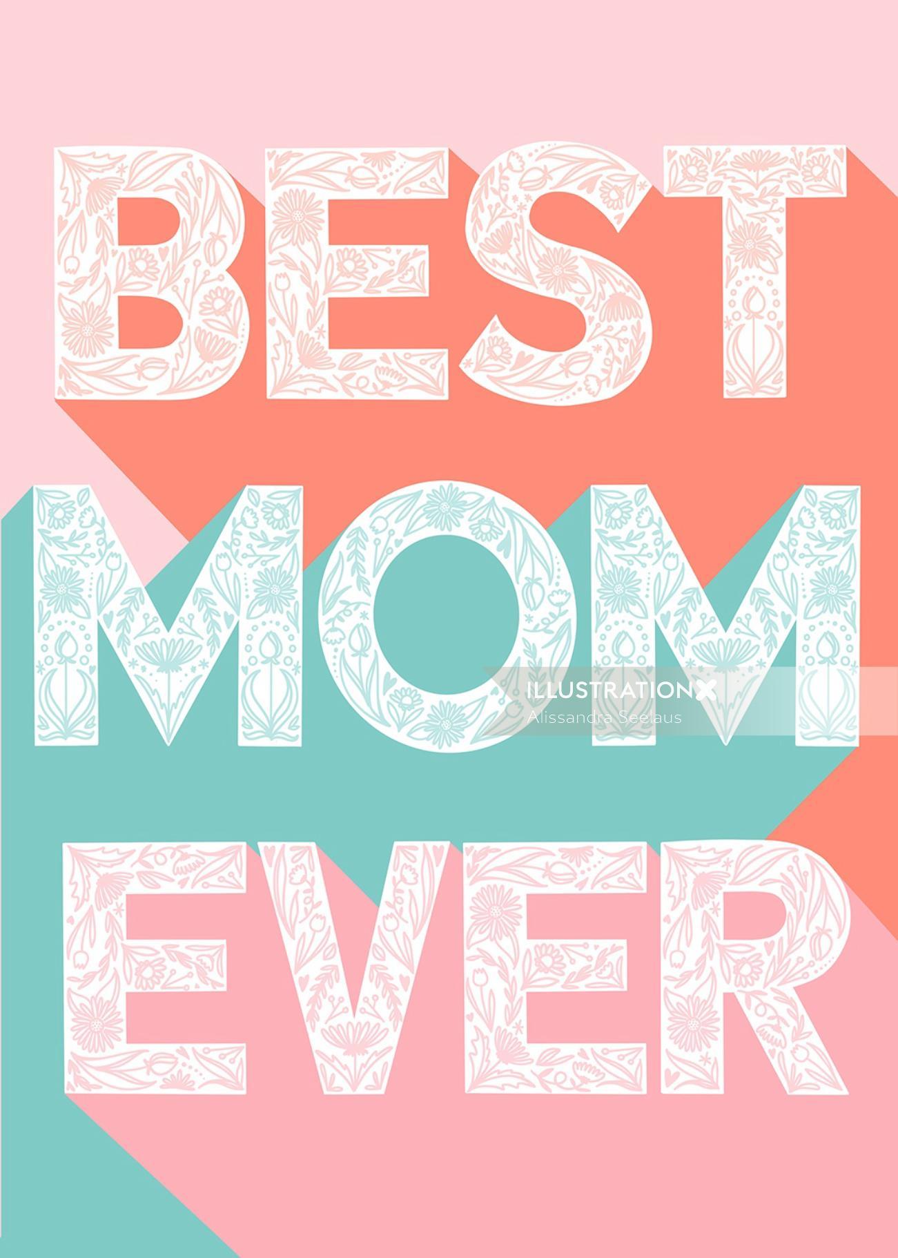 Best mom ever lettering art