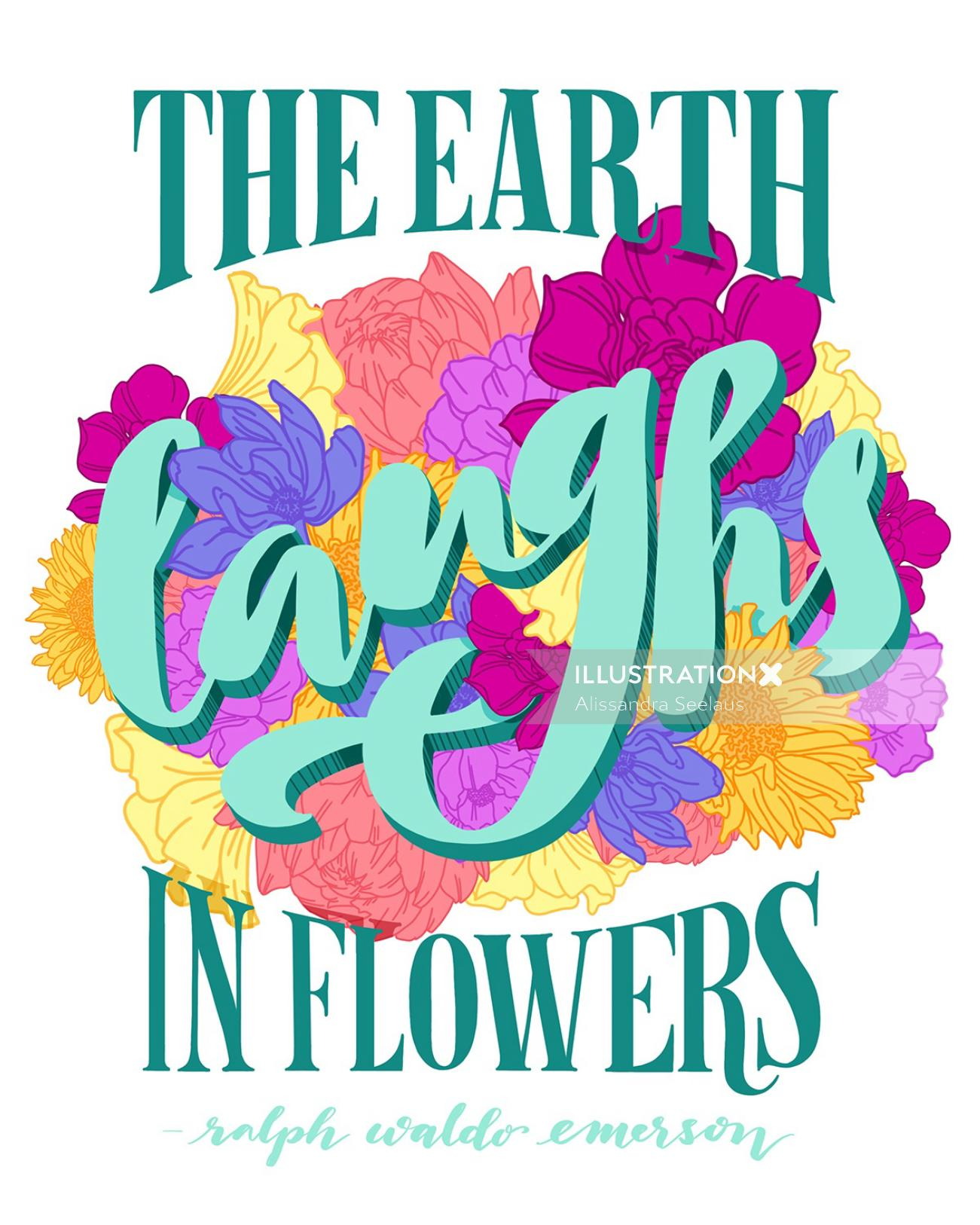 Floral lettering of the earth laughs in flowers