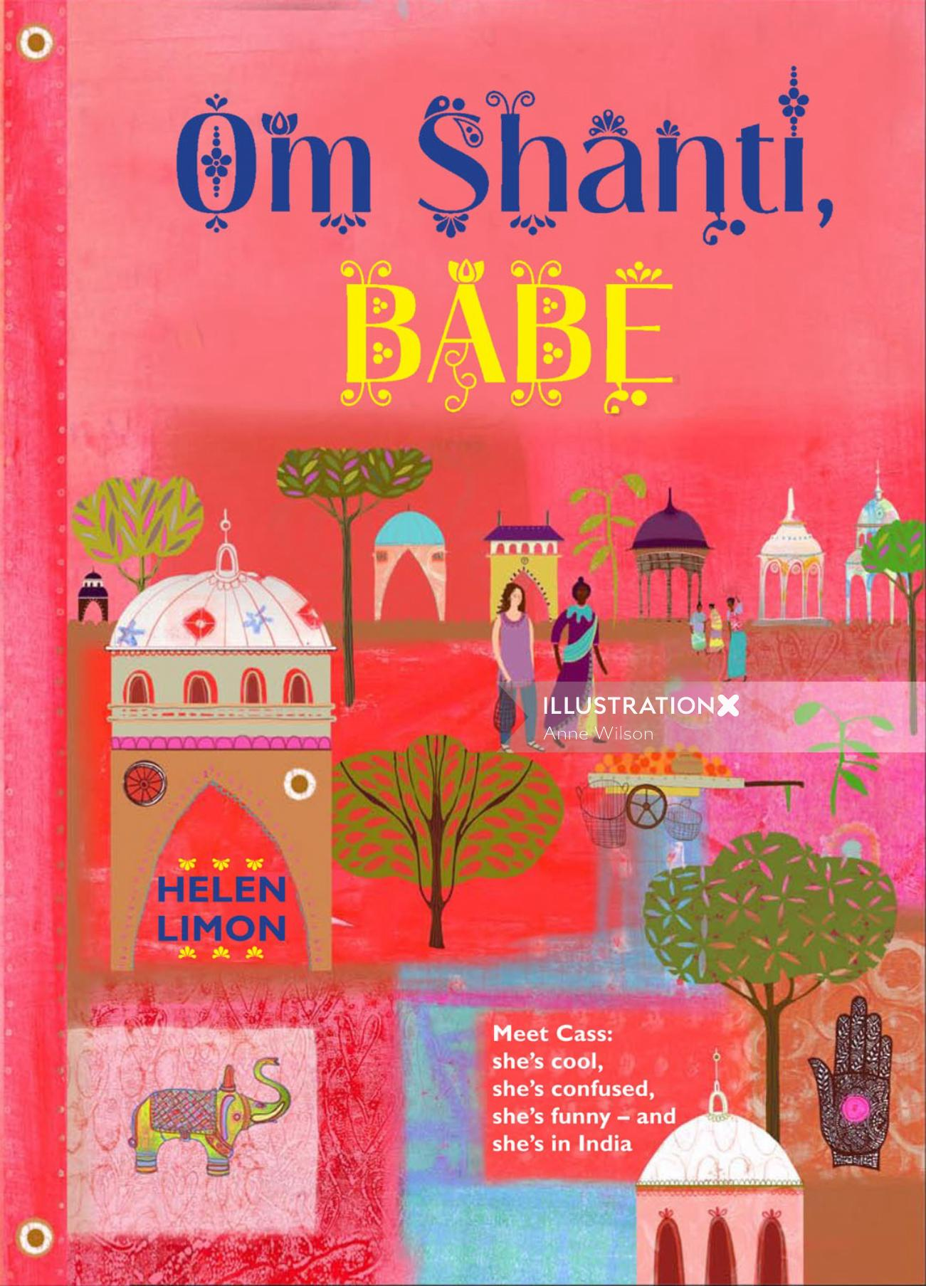 Book cover illustration for the Om Shanti Babe
