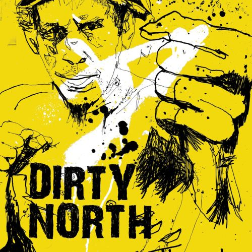 Cover illustration of Dirty North single sleeve