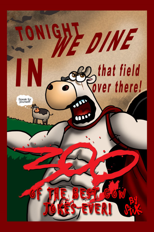Poster design for 300 of the Best Cow Jokes EVER