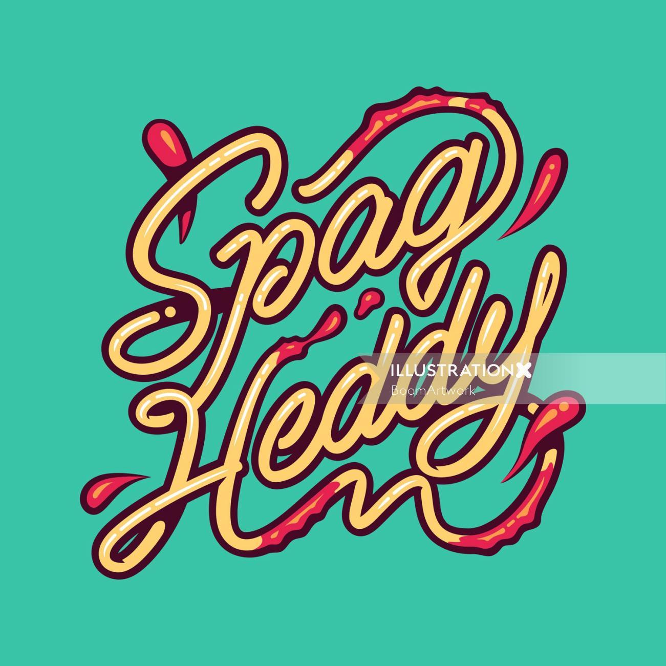 Lettering Illustration Of Spag Heddy