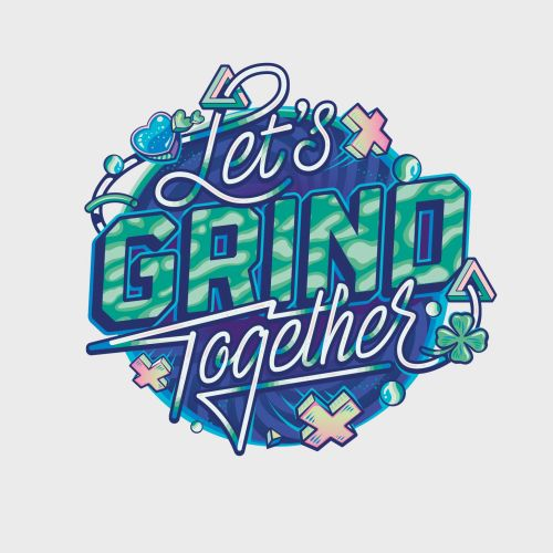 Lettering art of let's grind together