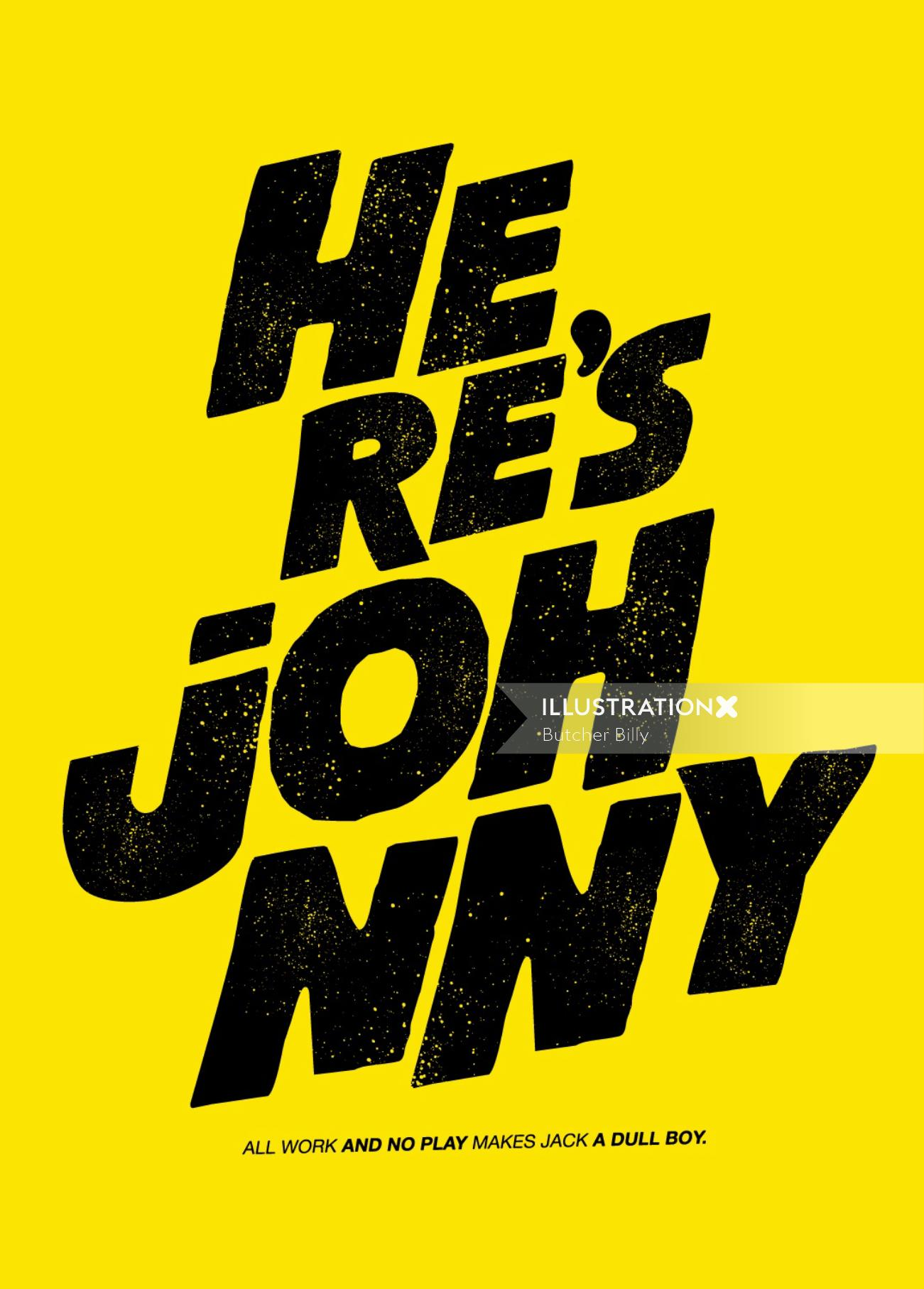 Here's Johnny Lettering Design