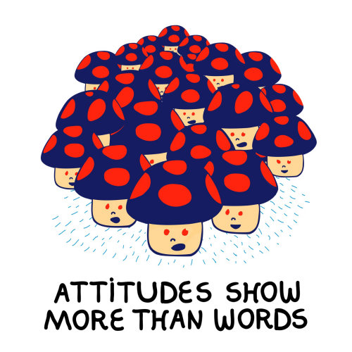 Attitude show more than words conceptual design