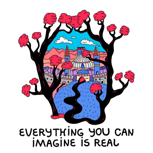 Graphic illustration of everything you can imagine is real