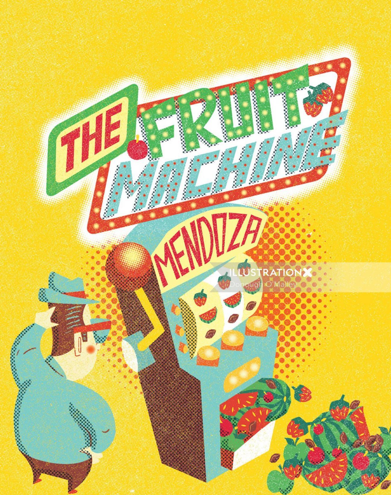 The Fruit Machine Mendoza