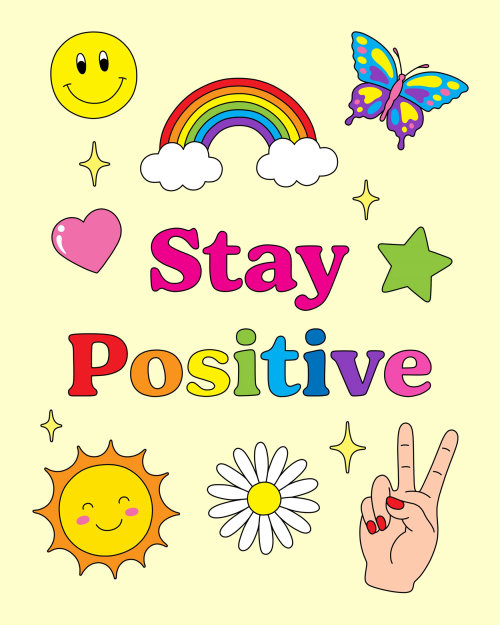 Graphic Stay positive