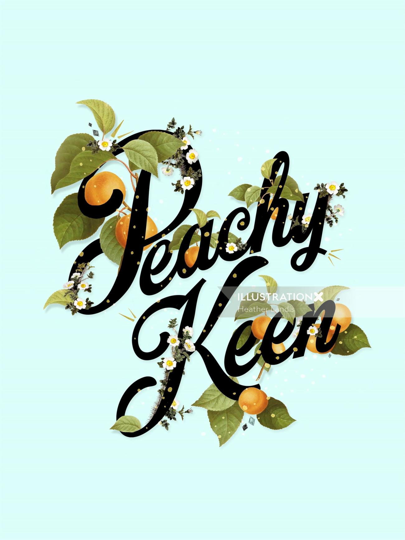 Peachy Keen lettering paper illustration