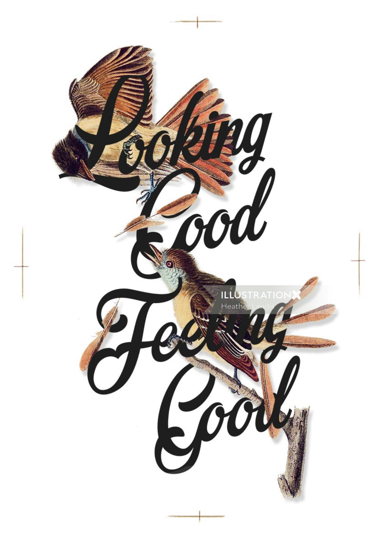 Looking good feeling good calligraphy