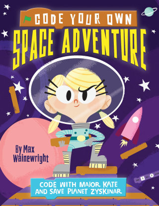 Code Your Own Space Adventure - Comic Book Cover