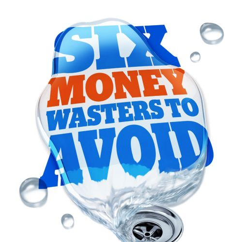 Lettering art of six money wasters to avoid