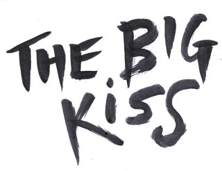 Lettering illustration of The Big Kiss