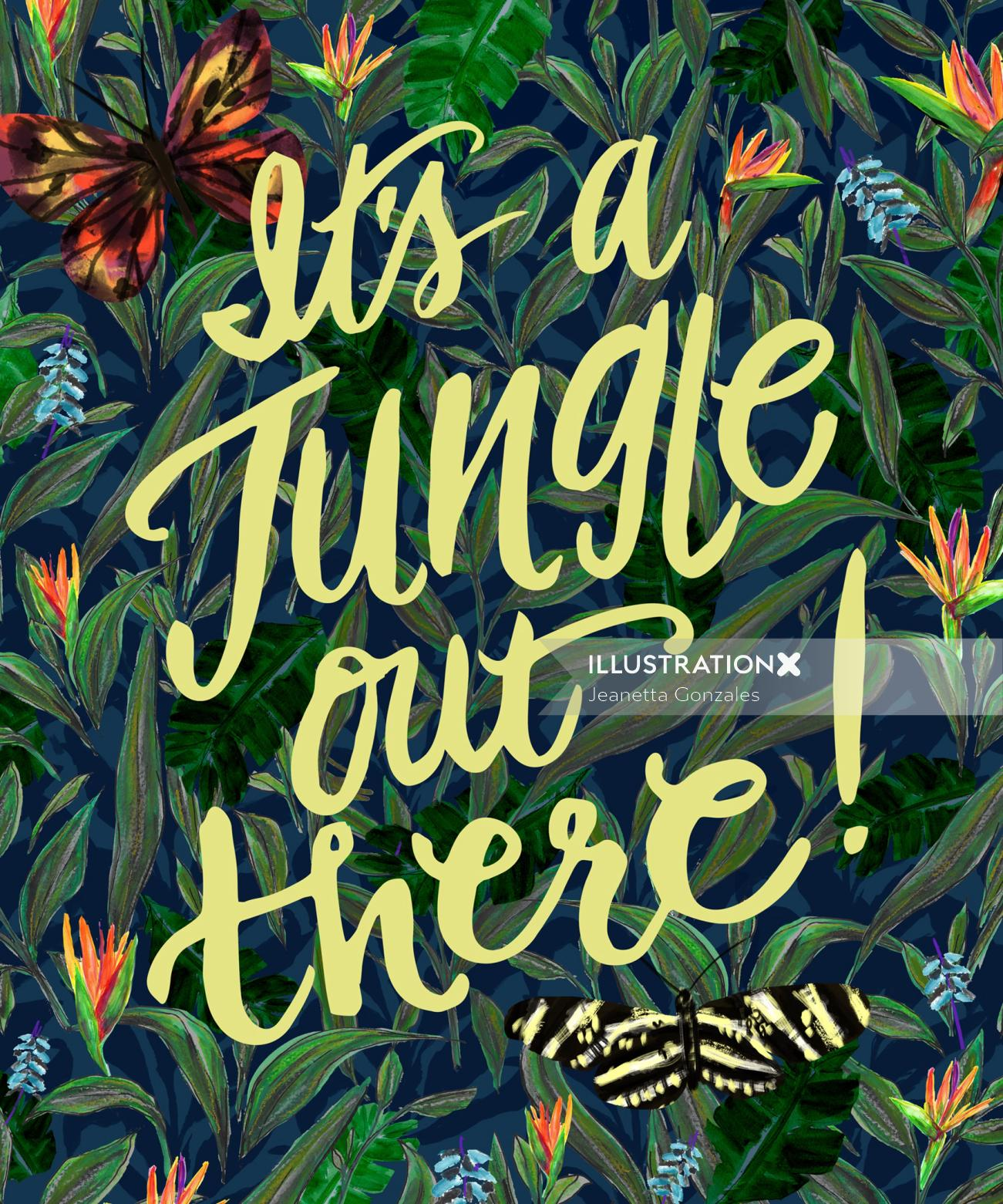 Lettering illustration of it's a jungle out there