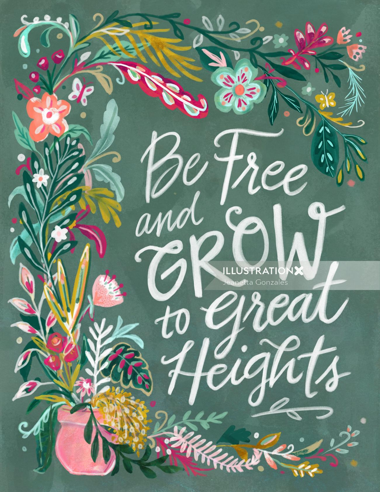 Calligraphy art of be free and grow to great heights