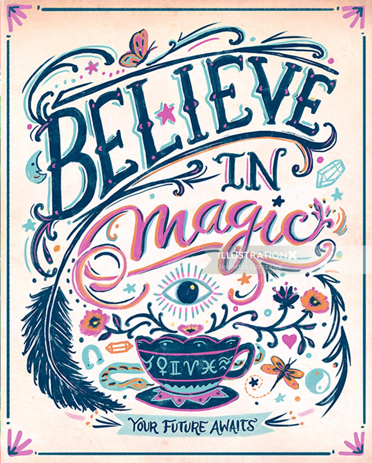 Calligraphy art of believe in magic