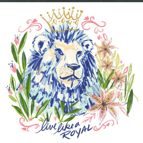Colorful illustration of live like a royal
