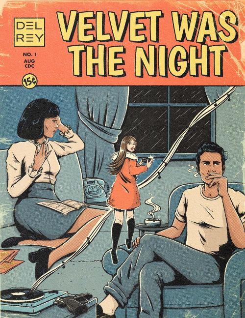 """""""Velvet Was The Night"""""""