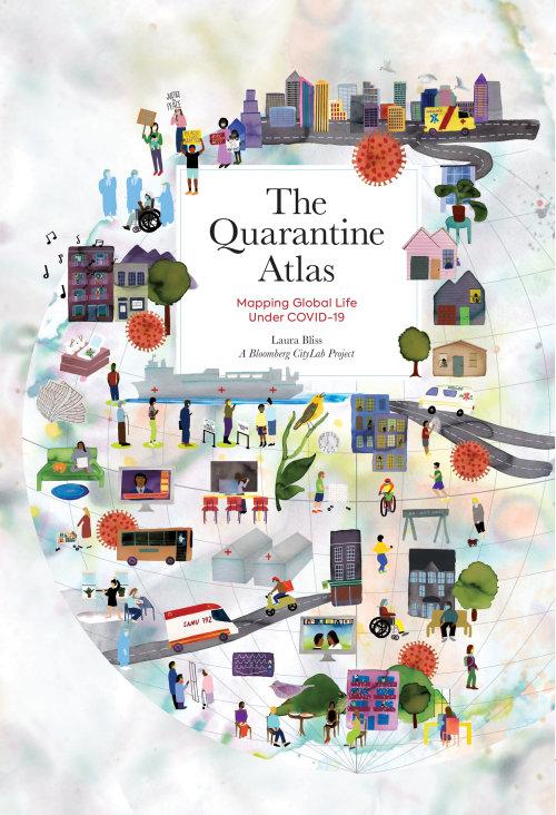 Cover art for The Quarantine Atlas by Laura Bliss