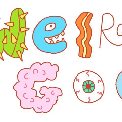 Cartoon lettering of weird good