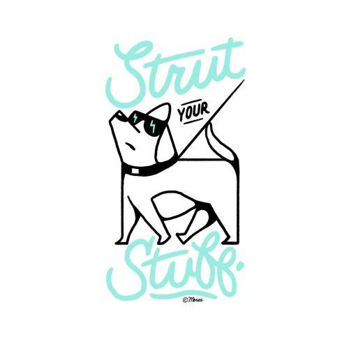 Line Dog Strut your stuff