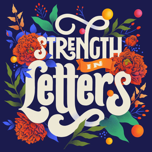 "Digital illustration of lettering ""Strength in letters"""