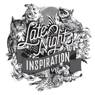Late Night Inspiration hand-lettered art piece.
