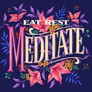 Digital illustration of lettering eat, rest, meditate