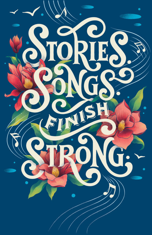 Stories Songs Finish Strong typography for Oregon based fundraiser event.
