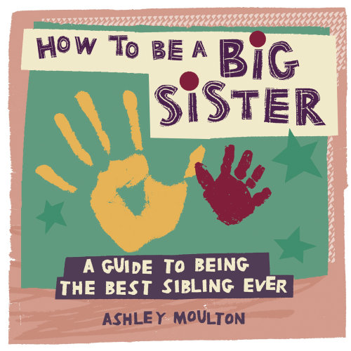 How To Be A Big Sister Guide book cover illustration