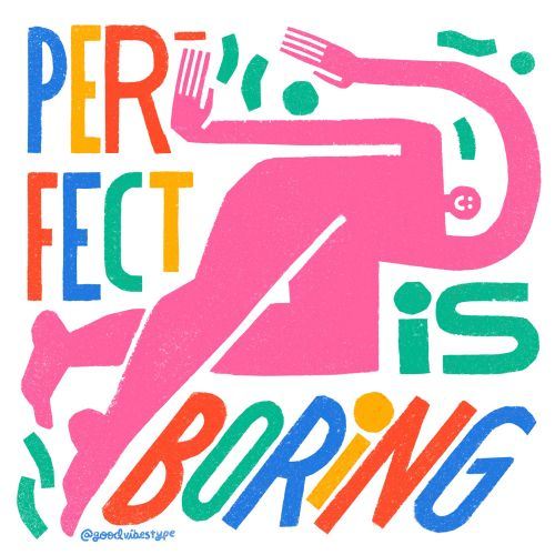 Perfect is Boring Gif Animation