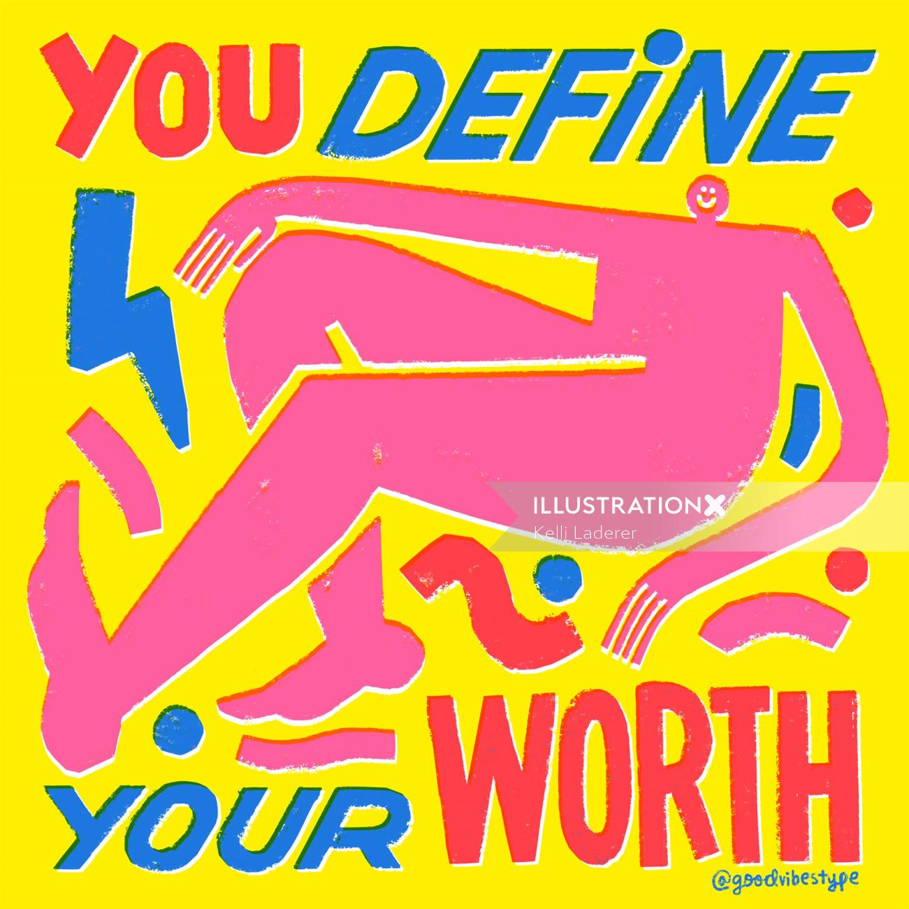 You define your worth