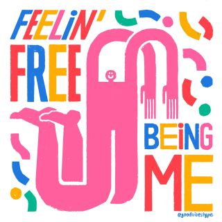 Feelin free being me typography
