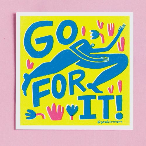 Go for it motivational quote
