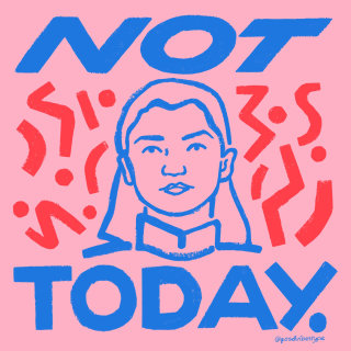 Not today lettering