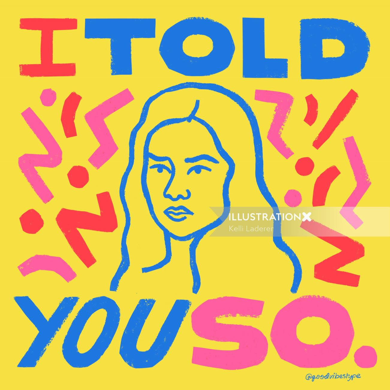 I told you so typography