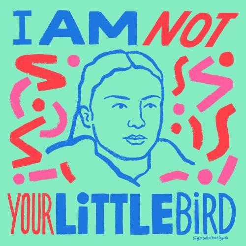 I am not your little bird