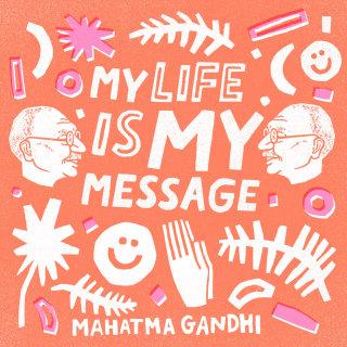 Love my life Mahatma Gandhi quote designed by Kelli Laderer