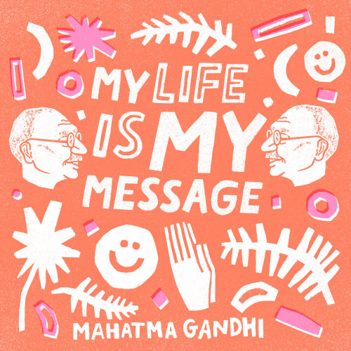 Love my life Mahatma Gandhi quote designed by Kelli Laderer