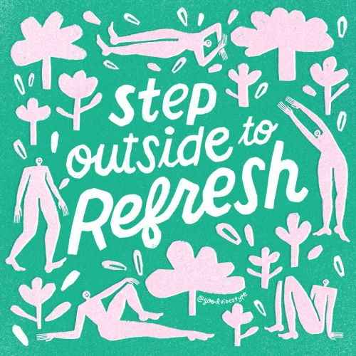 Step outside to refresh