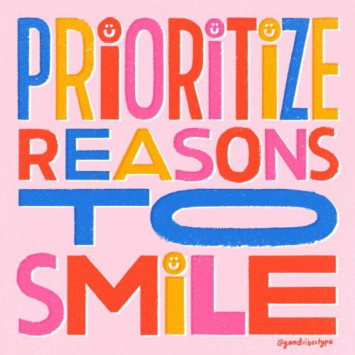 Prioritize reasons to smile gif